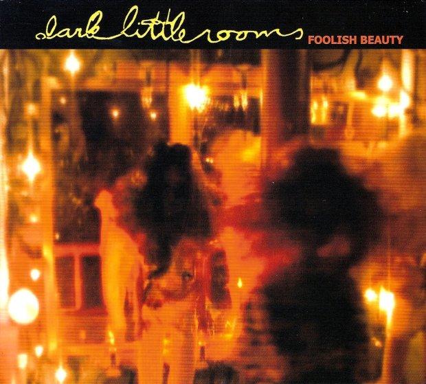 dark little rooms CD