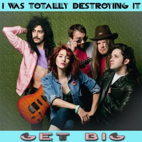I Was Totally Destroying It - Get Big