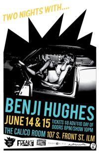 JUN 14 , 15 BENJI HUGHES